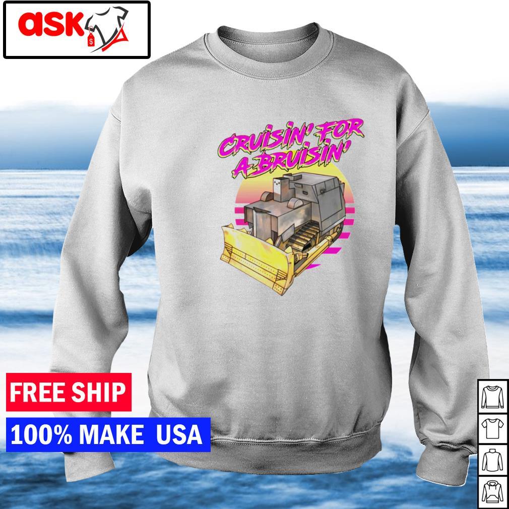 Cruisin' for a bruisin' s sweater