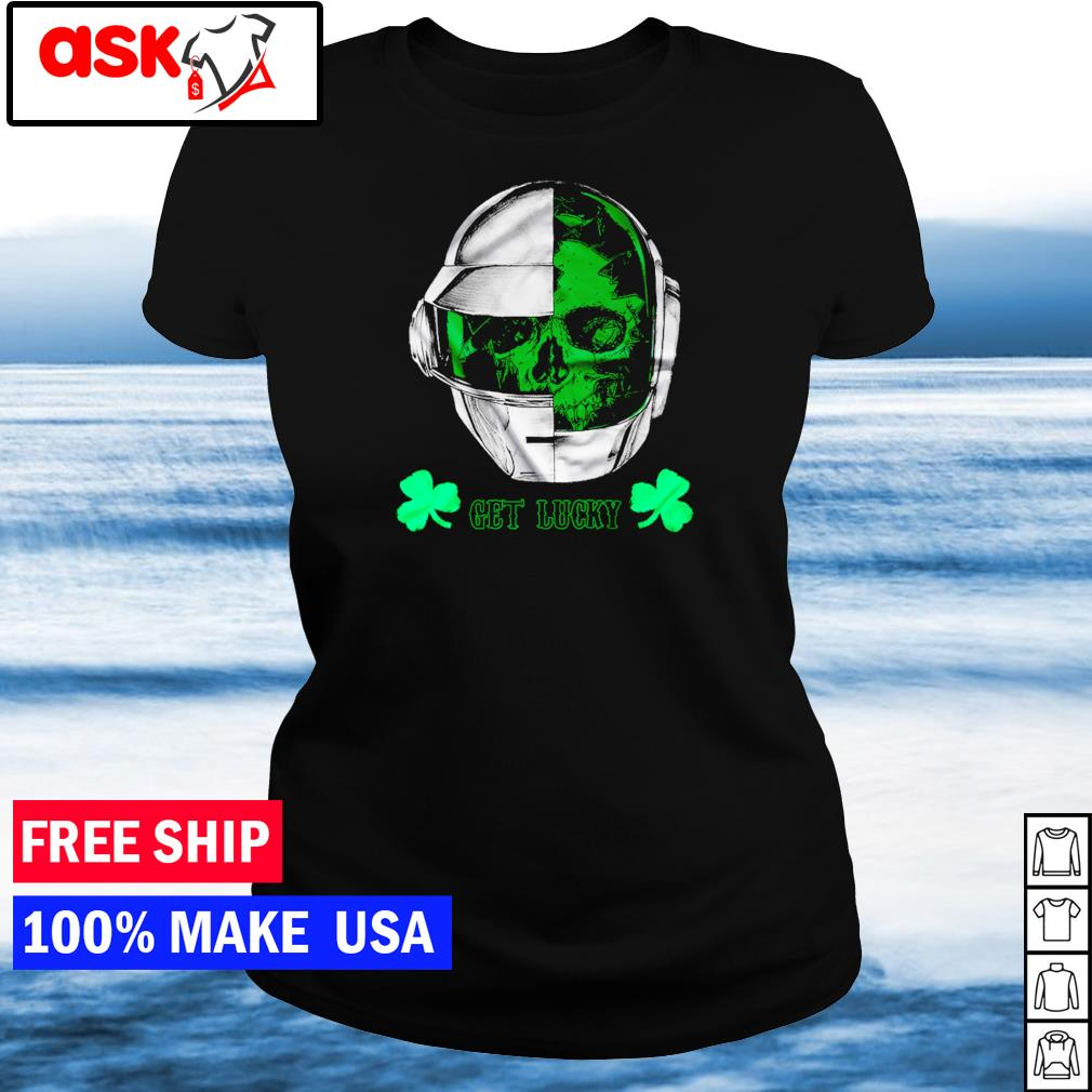 Daft Punk happy St Patrick's Day get lucky s ladies tee