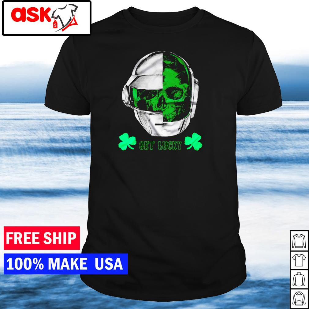 Daft Punk happy St Patrick's Day get lucky shirt