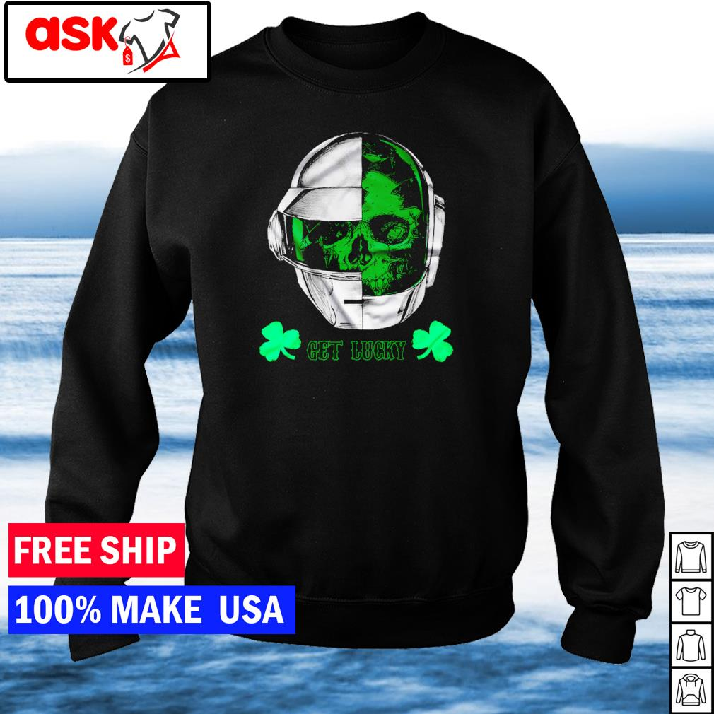Daft Punk happy St Patrick's Day get lucky s sweater
