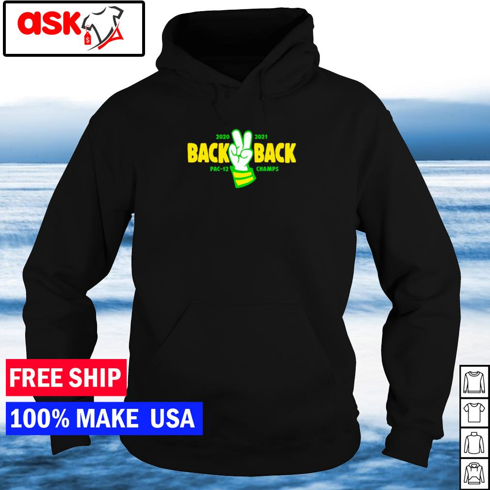 2020 2021 back to back PAC-12 champs s hoodie