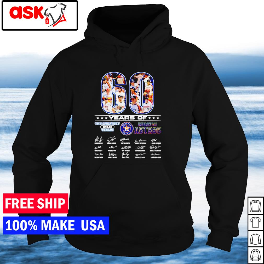 60 years of the greatest MLB teams Houston Astros signature s hoodie