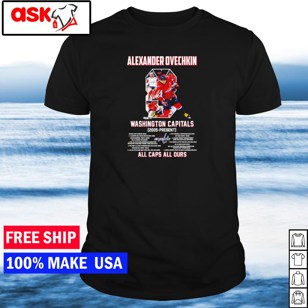 Alexander Ovechkin Washington Capitals 2005-present All Caps All Ours shirt