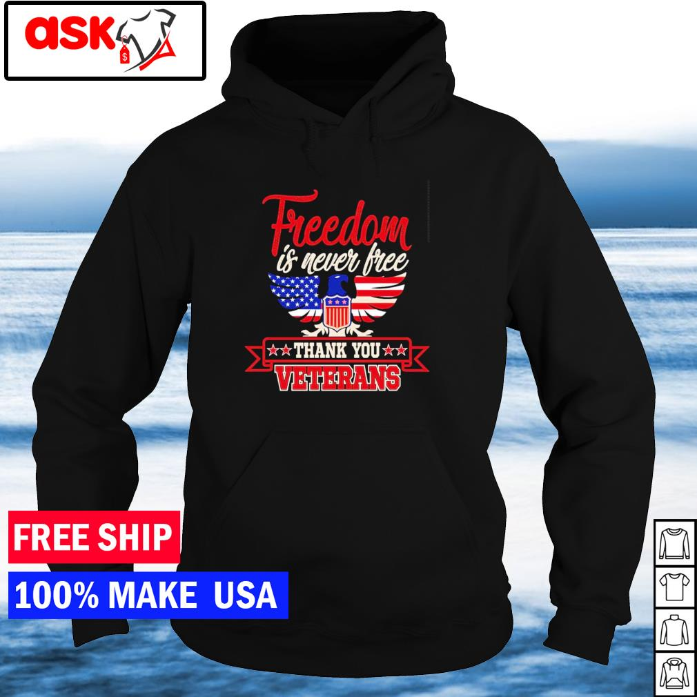 American Eagle freedom is never free thank you veterans s hoodie