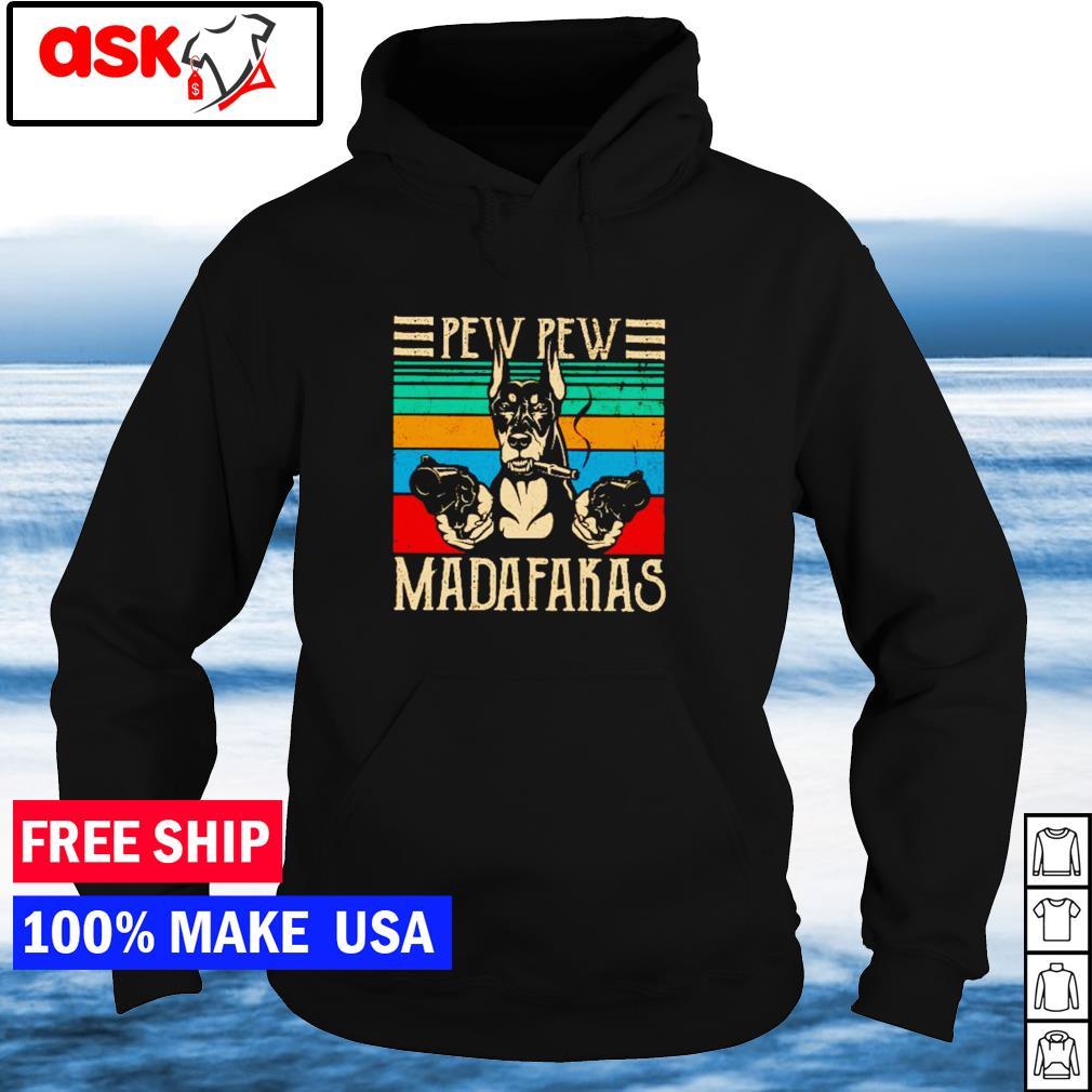 Doberman pew pew madafakas vintage s hoodie