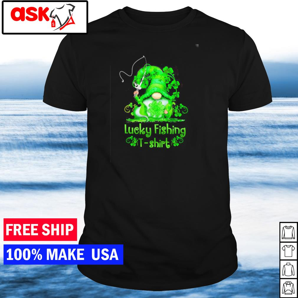 Gnome lucky fishing happy St Patrick's Day t-shirt