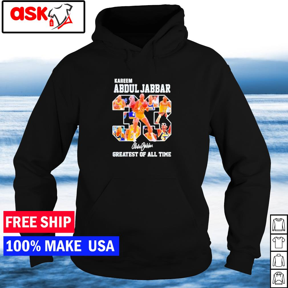 Kareem Abdul-Jabbar Los Angeles Lakers greatest of all time signature s hoodie