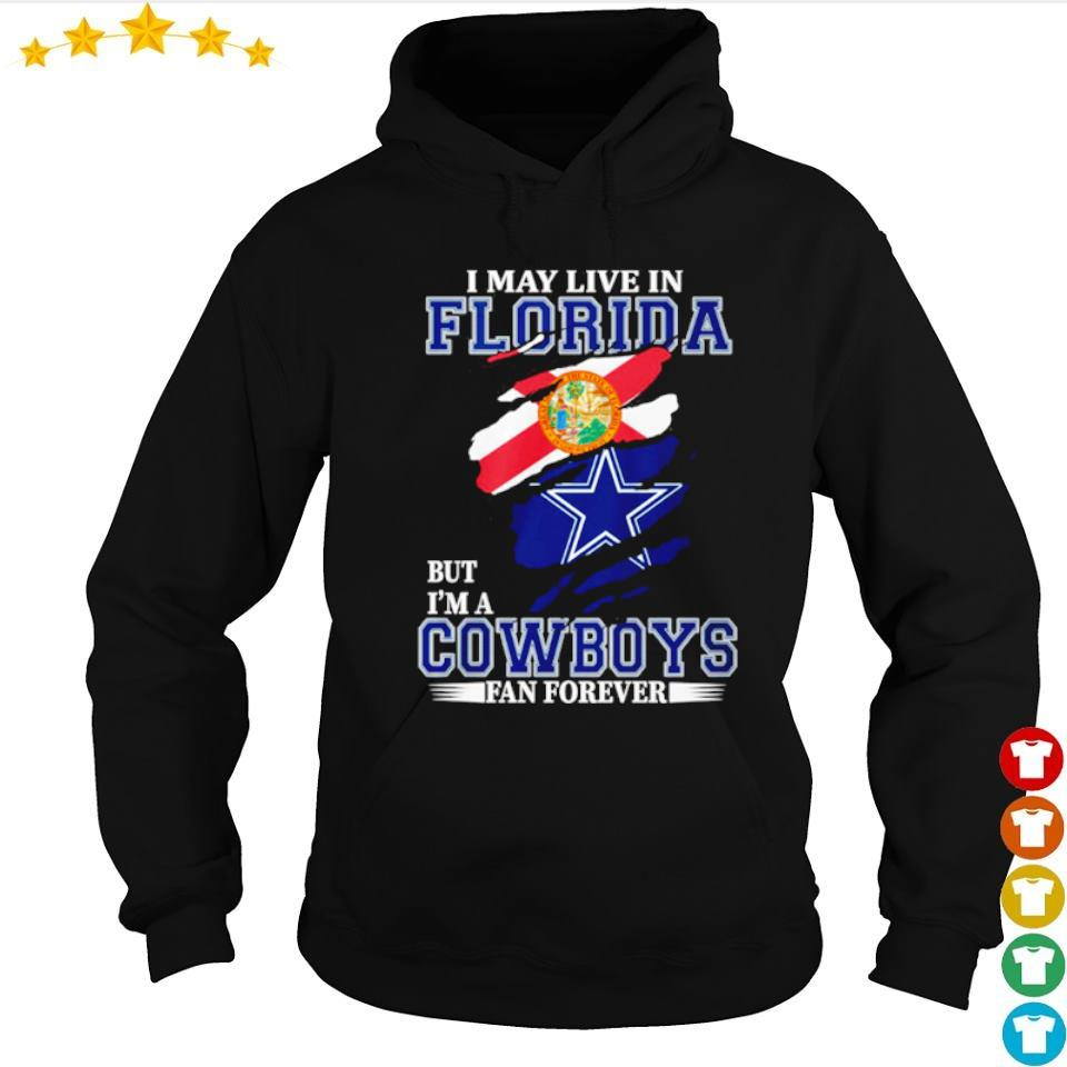 I may live in Florida but I'm a Dallas Cowboys fan forever s 2