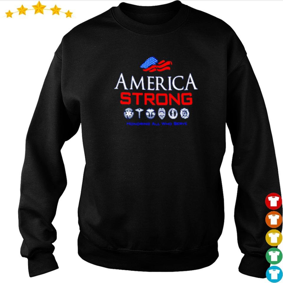 America Strong honoring all who serve s sweater