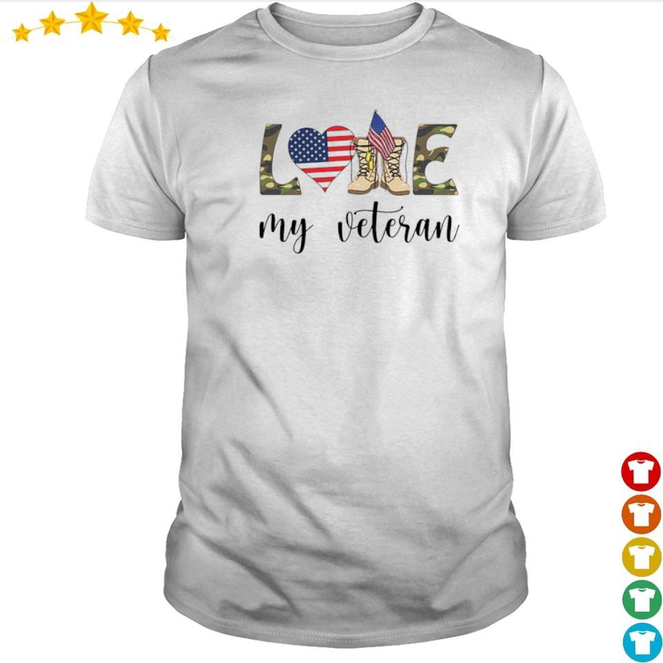 American Flag love my veteran shirt