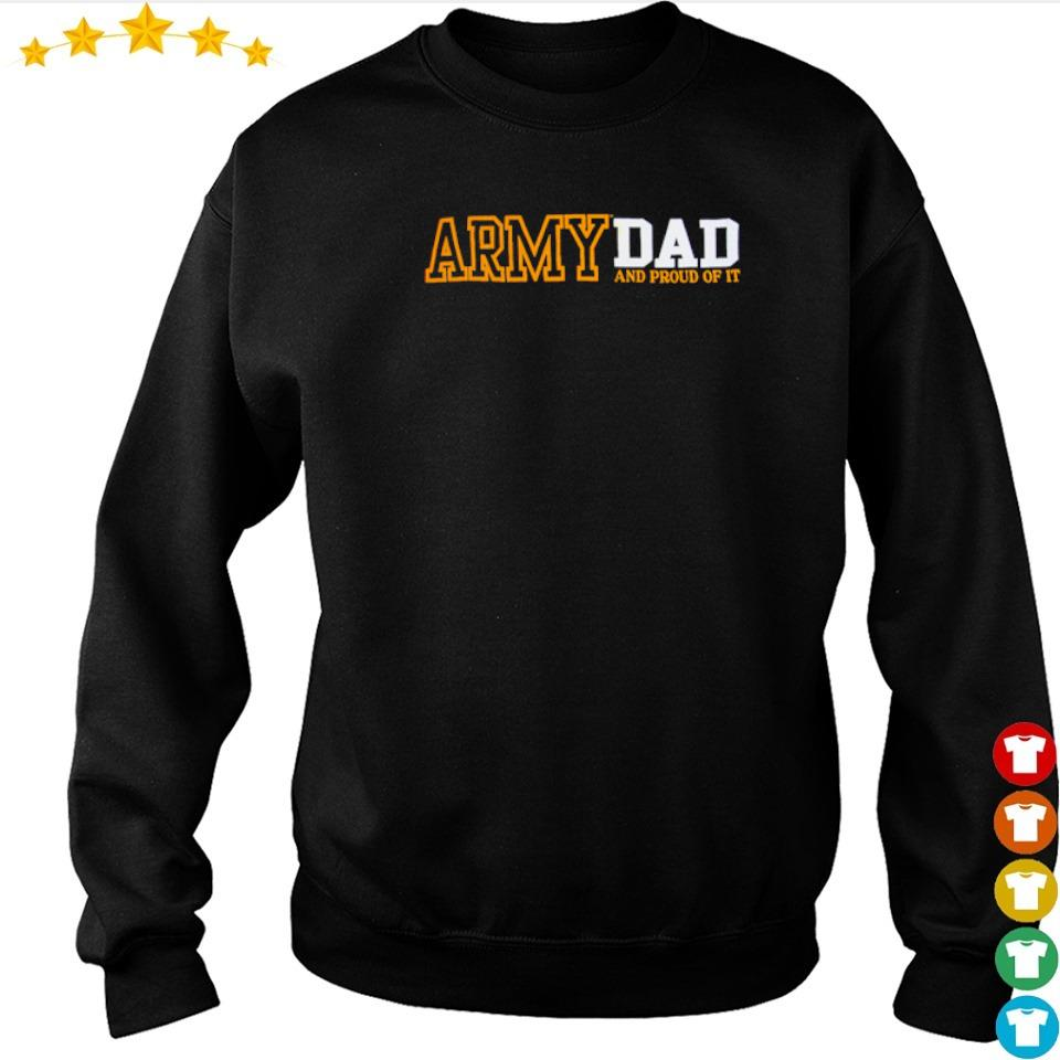 Army dad and proud of it s sweater