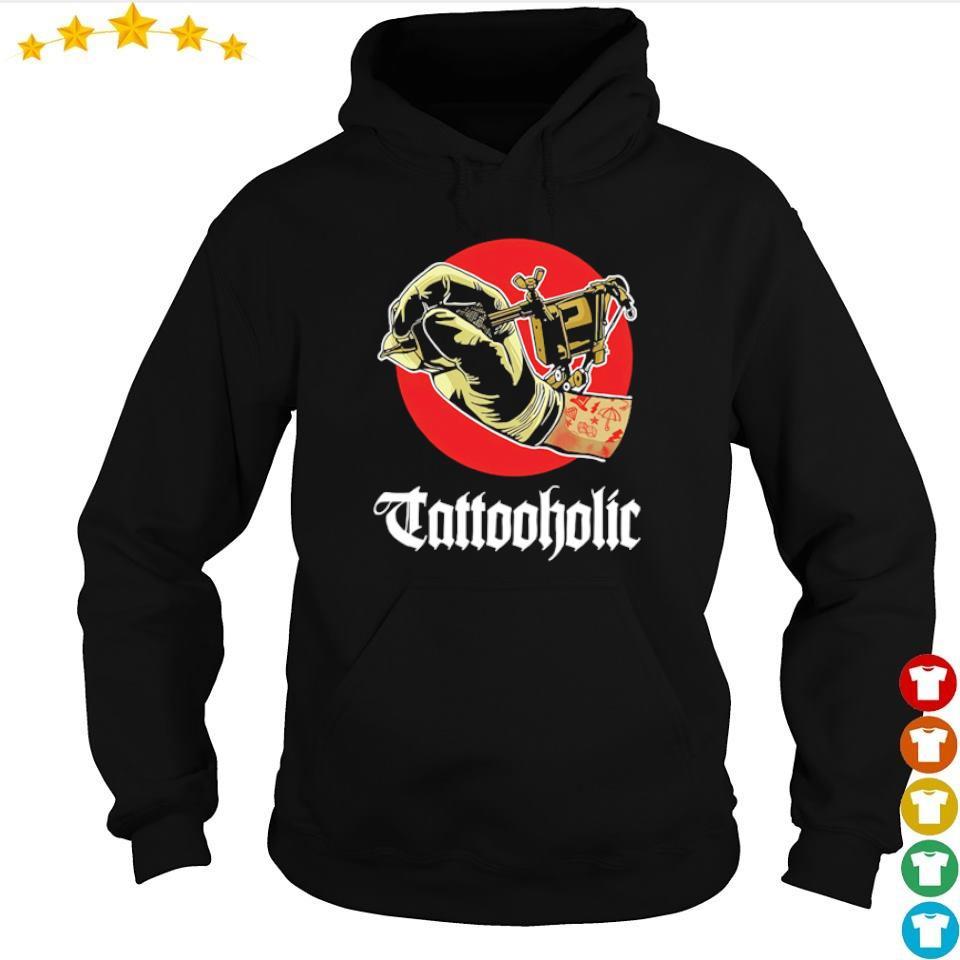 Awesome Tattooholic s hoodie