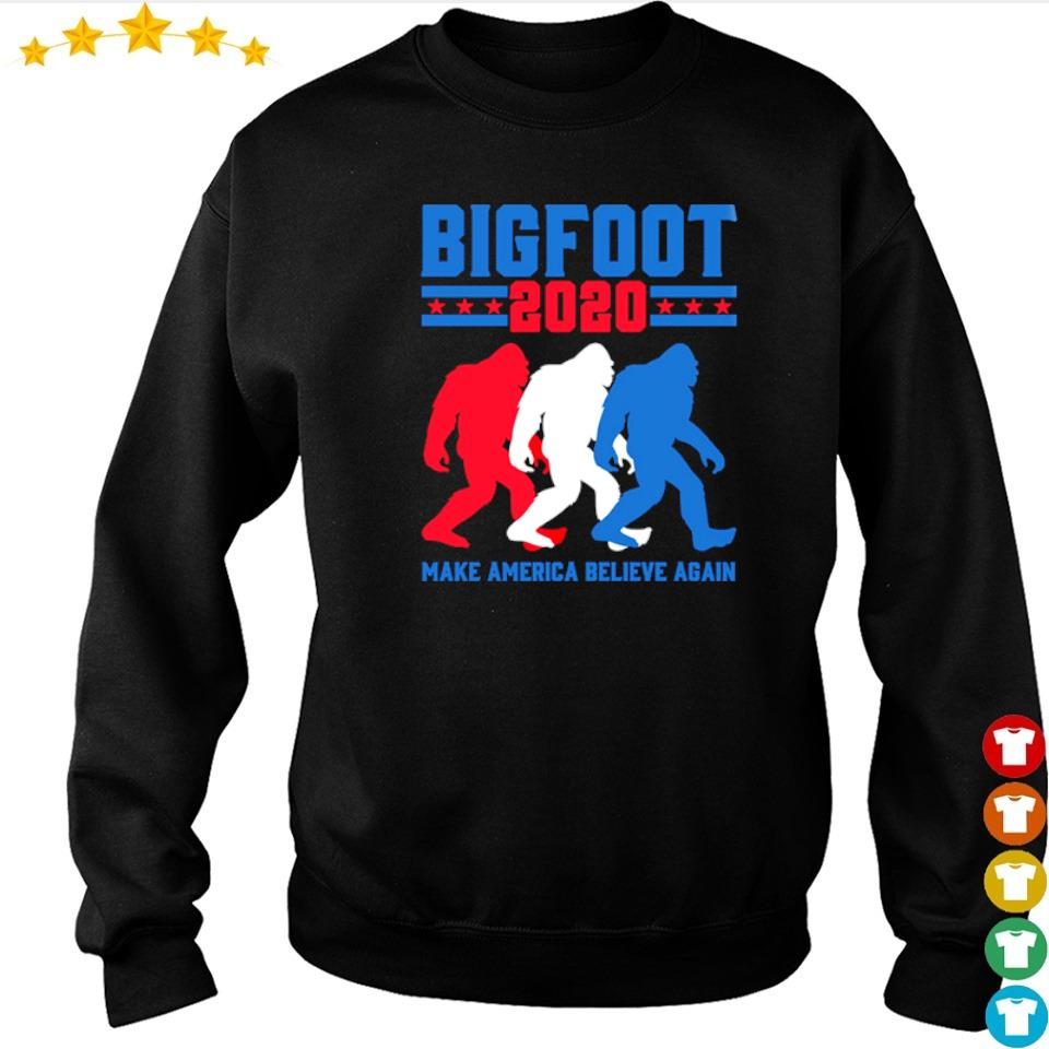 Bigfoot2020 make America believe again s sweater