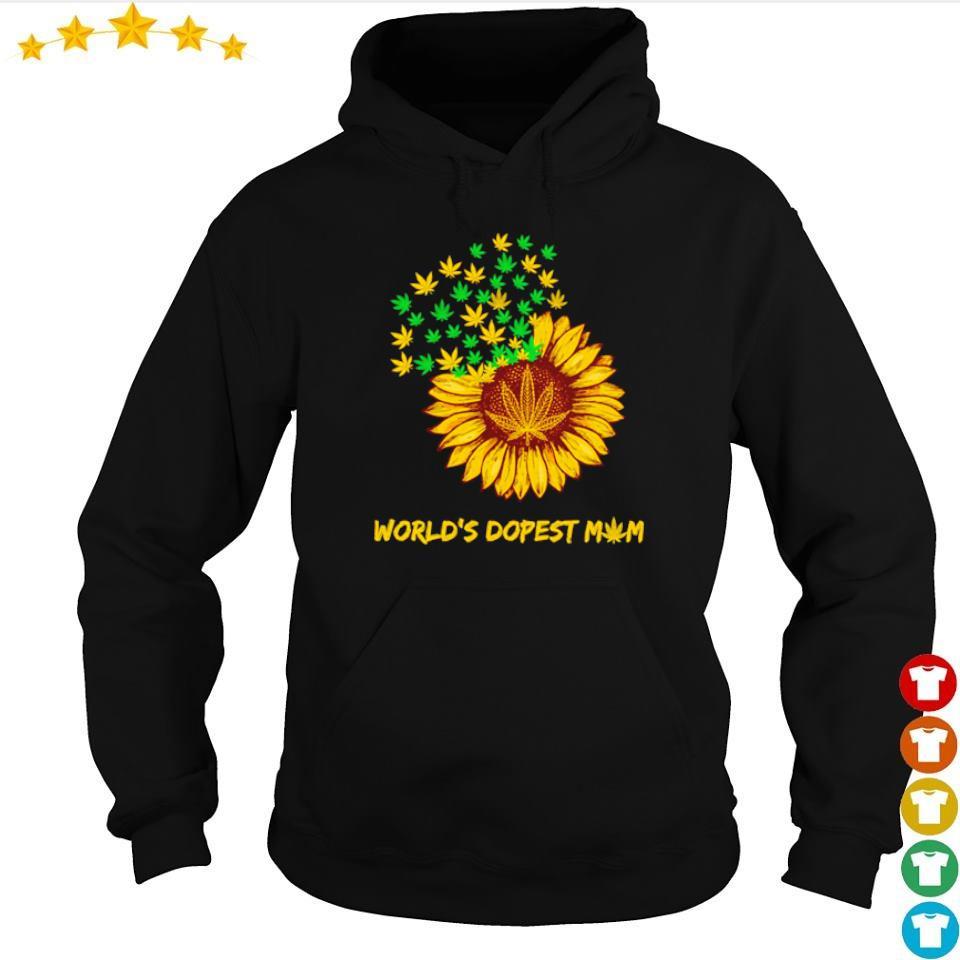 Canabis sunflower world's dopest mom s hoodie