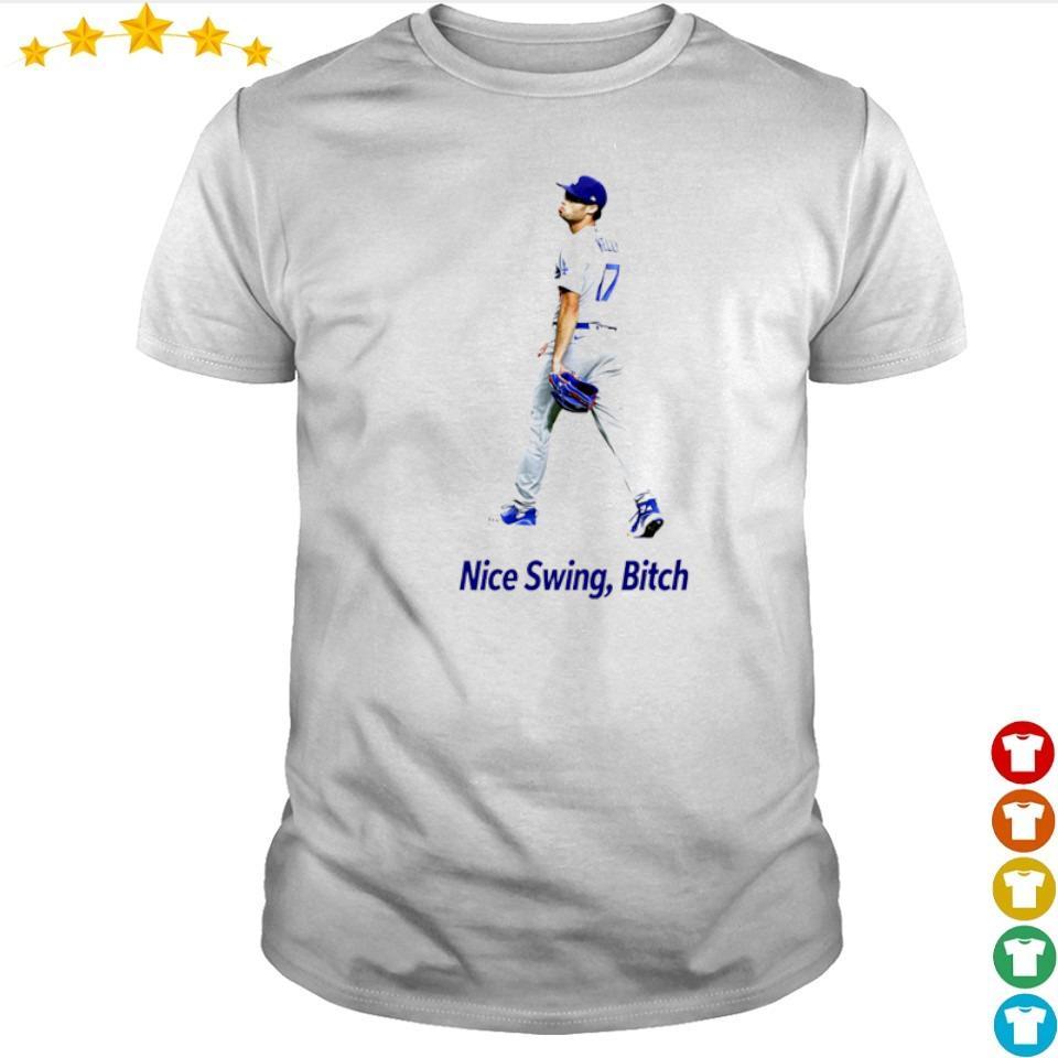 Dodger Joe Kelly nice swing bitch shirt