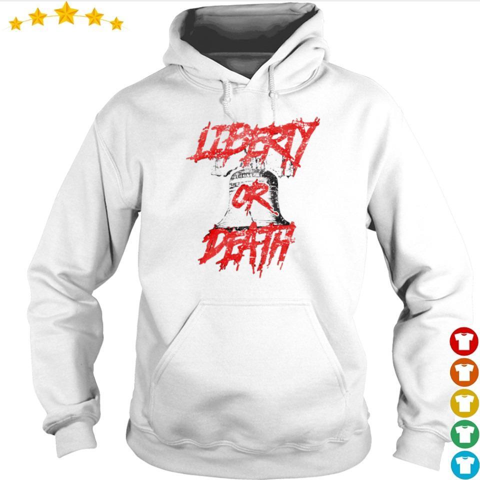 Liberty or Death s hoodie