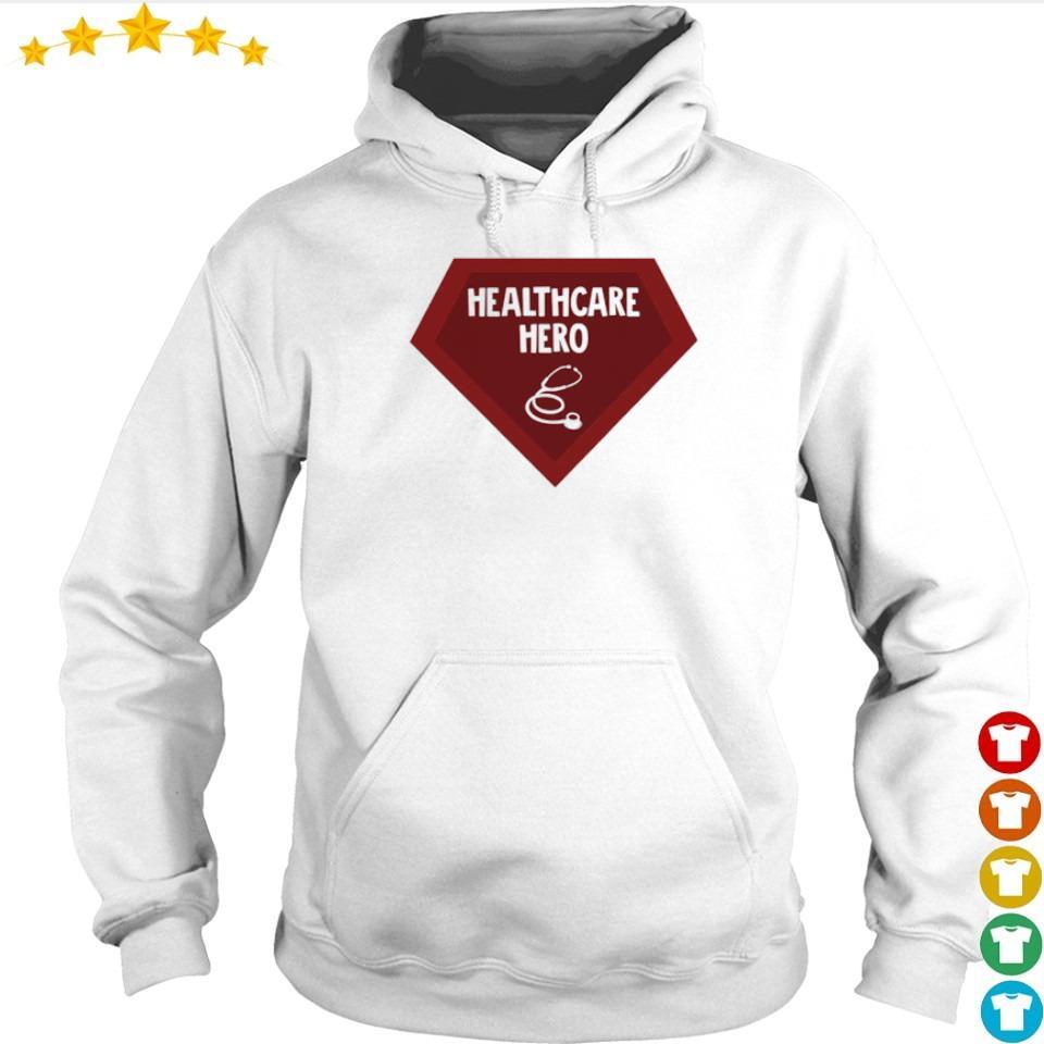 Nurse Health Care Hero s hoodie