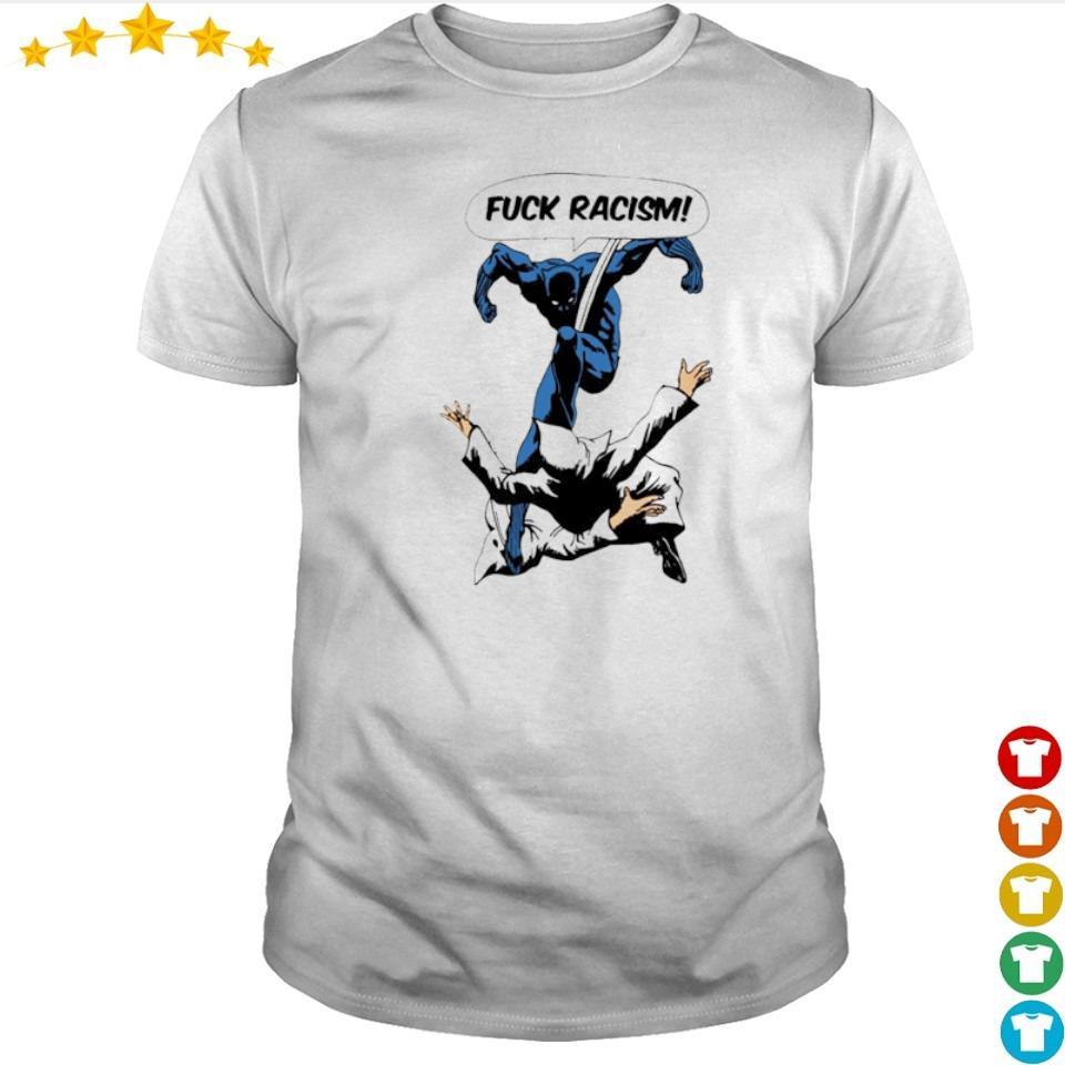 Official Fuck Racism shirt