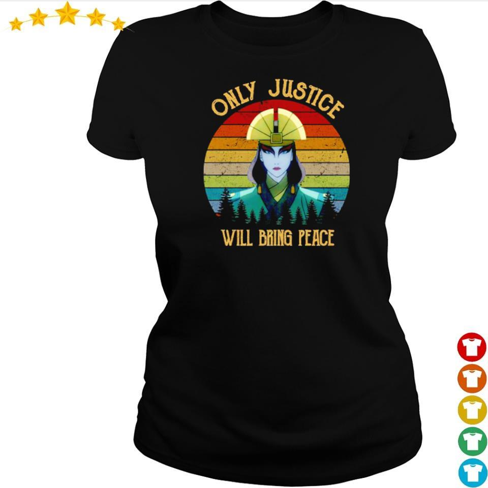 Only justice we'll bring peace s ladies tee