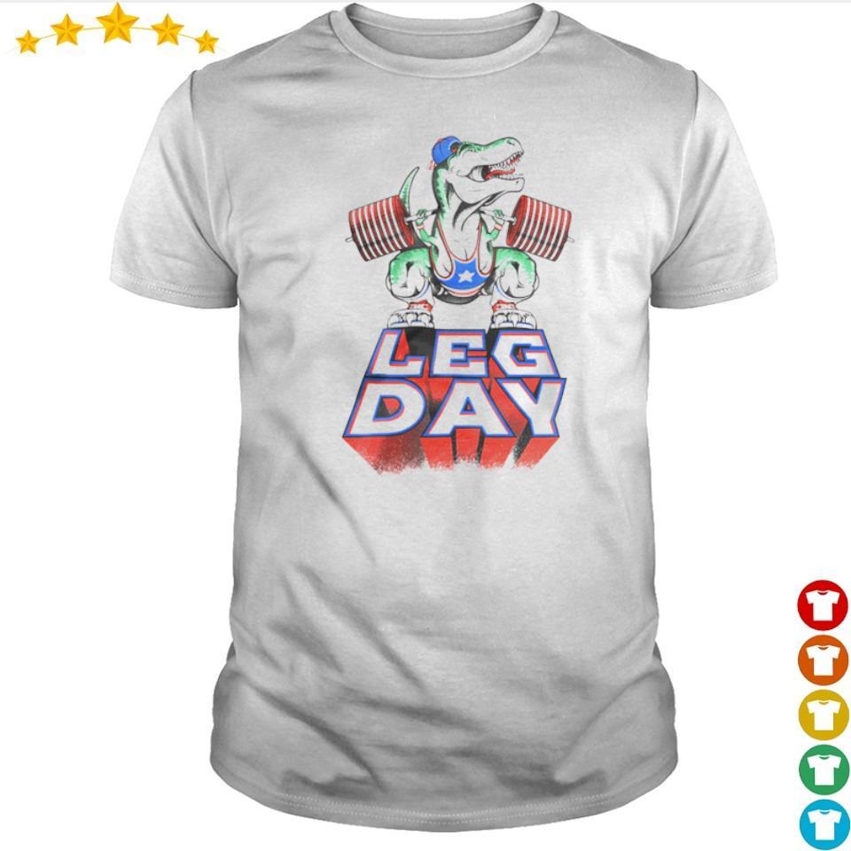 T Rex doing squat Leg Day shirt