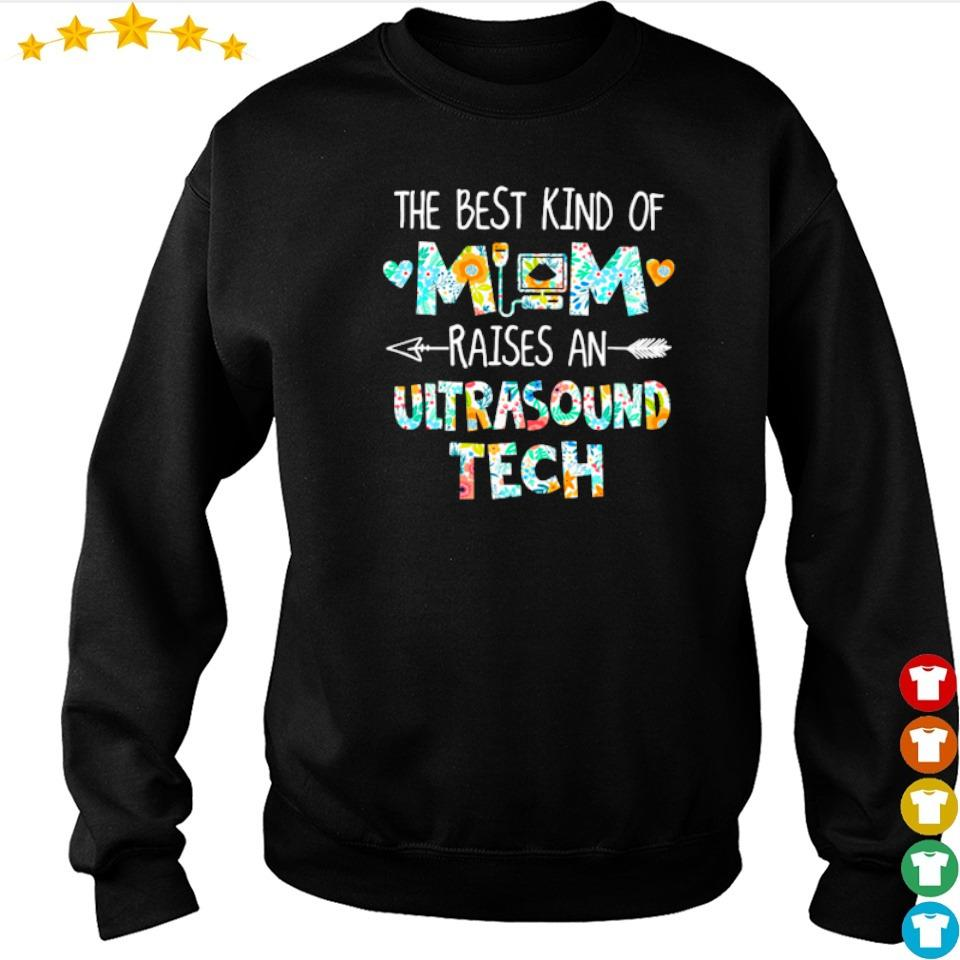 The best kind of mom raises an Ultrasound Tech s sweater