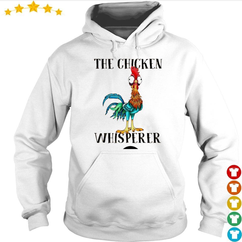 The chicken whisperer s hoodie