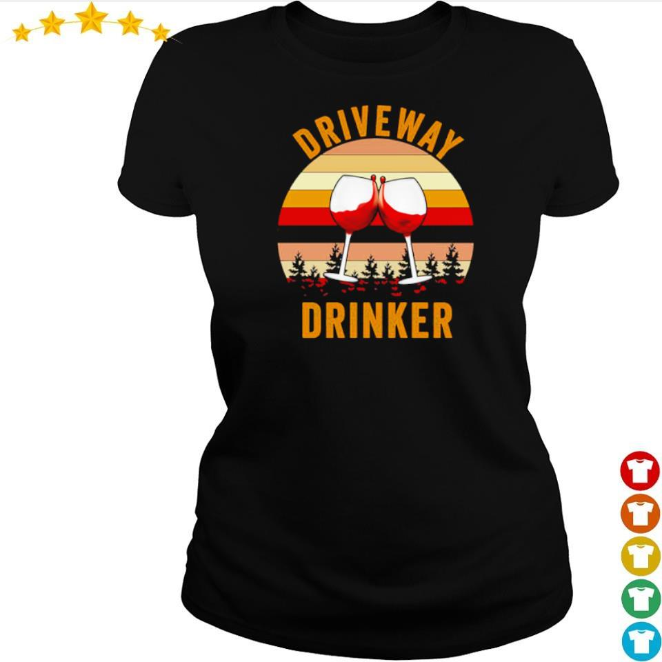 Wine drive way drinker vintage s ladies tee