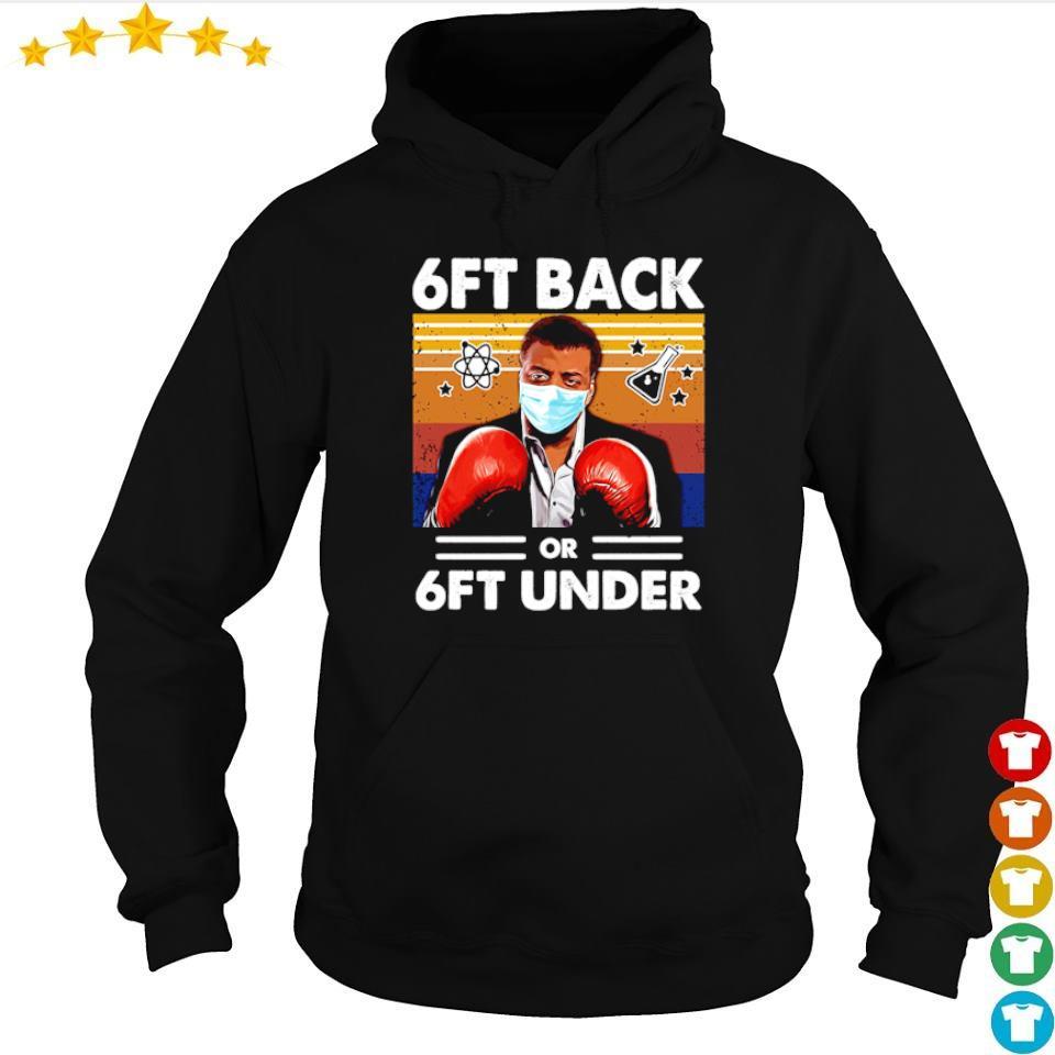 6ft back or 6ft under vintage s hoodie