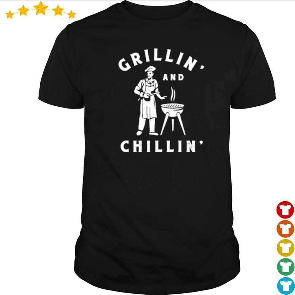Awesome Grillin and Chillin' shirt
