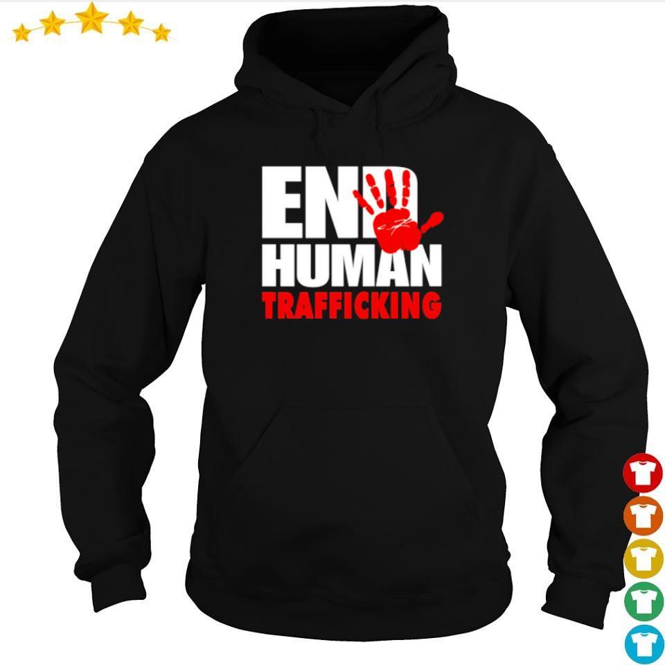 End Human Trafficking s hoodie