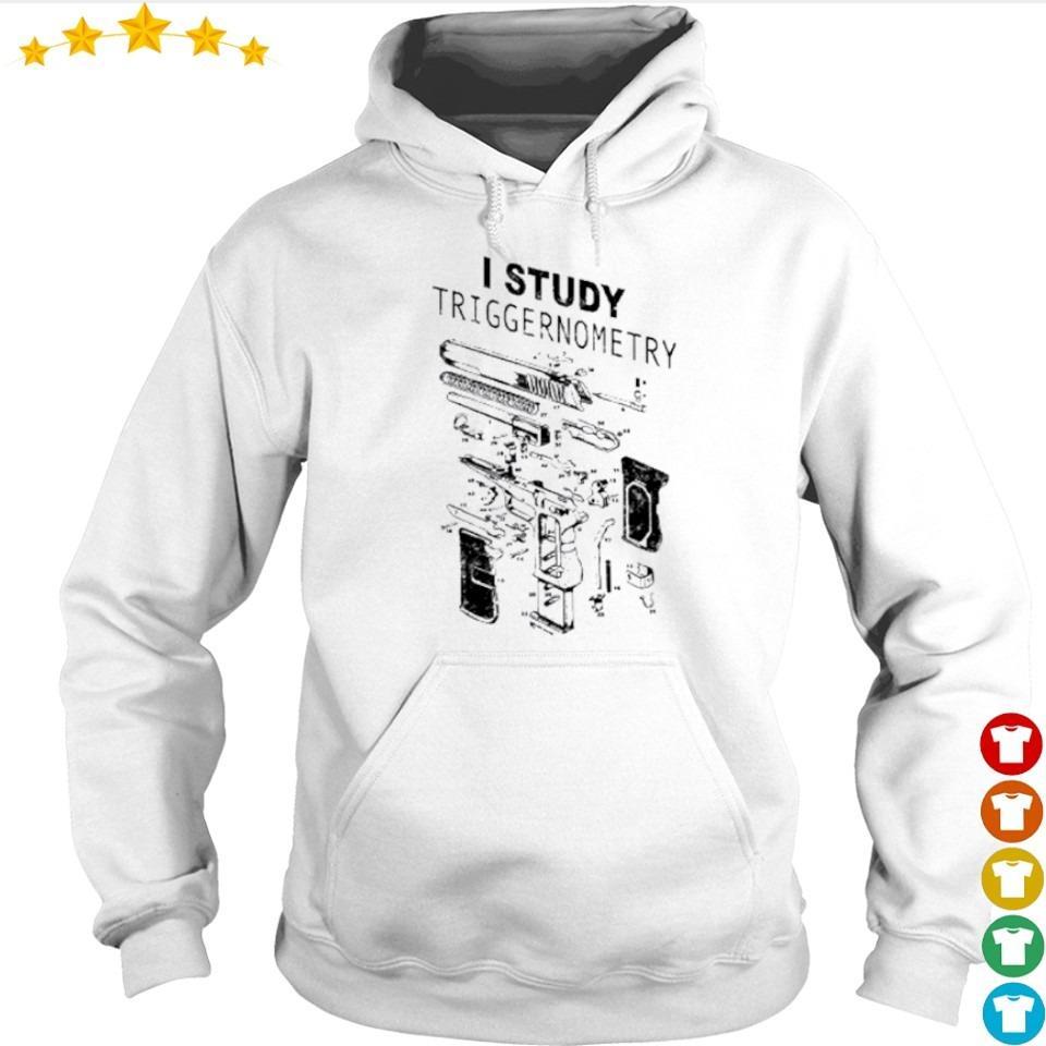 Offcial I study triggernometry s hoodie