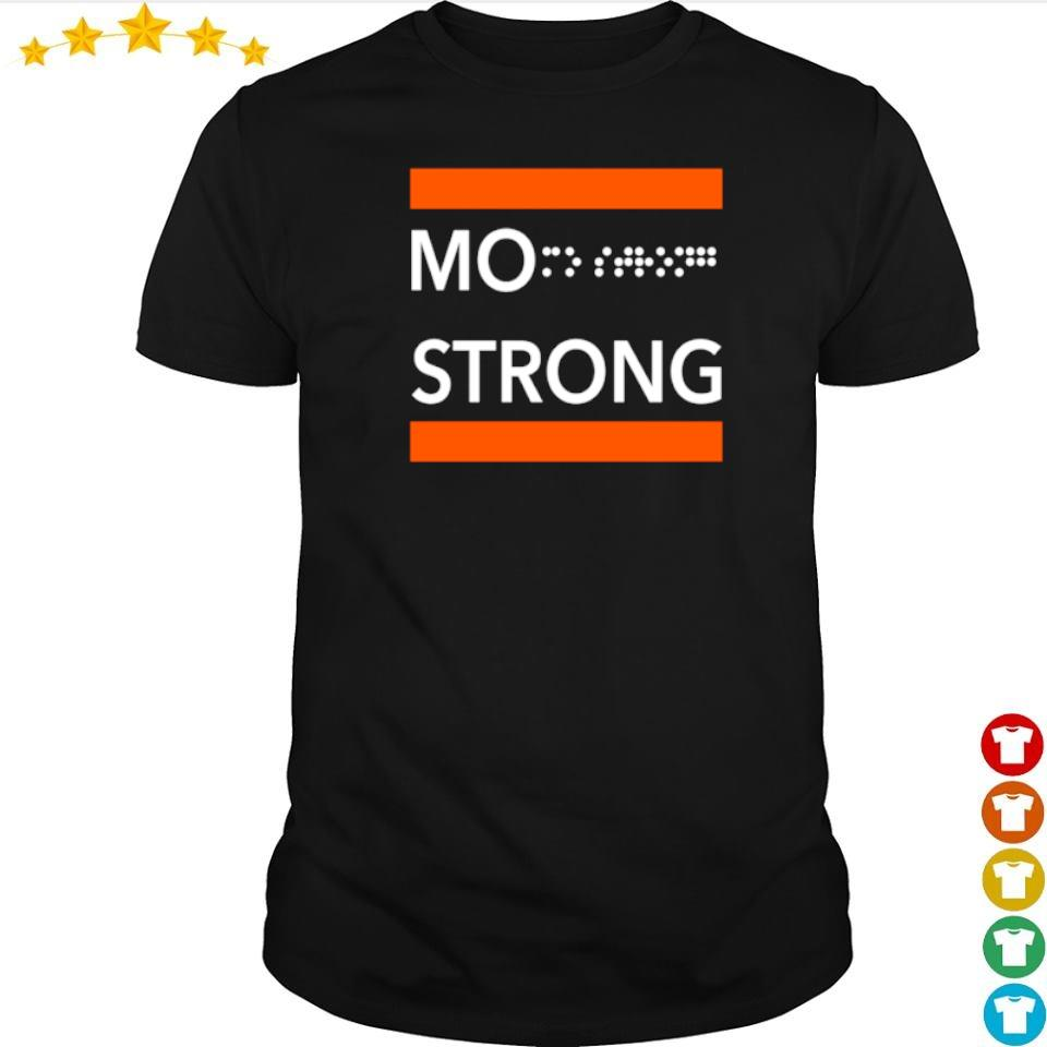 Official Mo Strong shirt