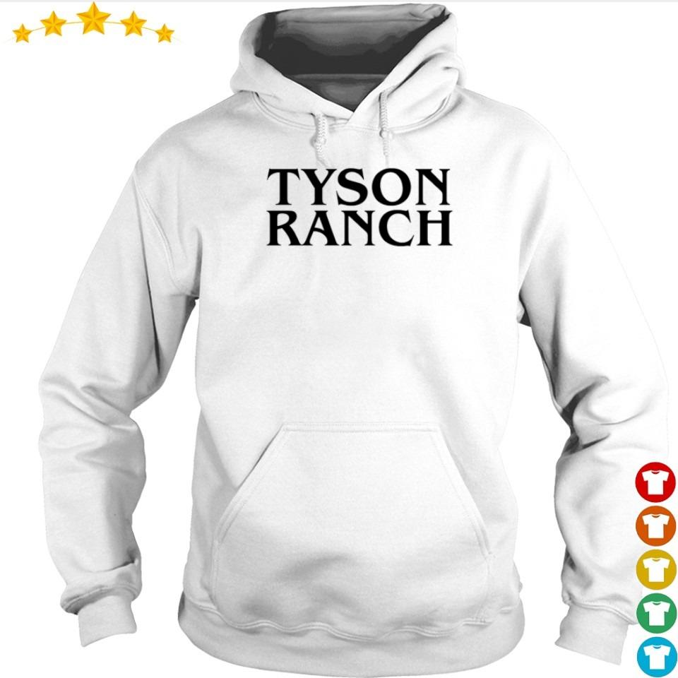 Official Tyson Ranch s hoodie