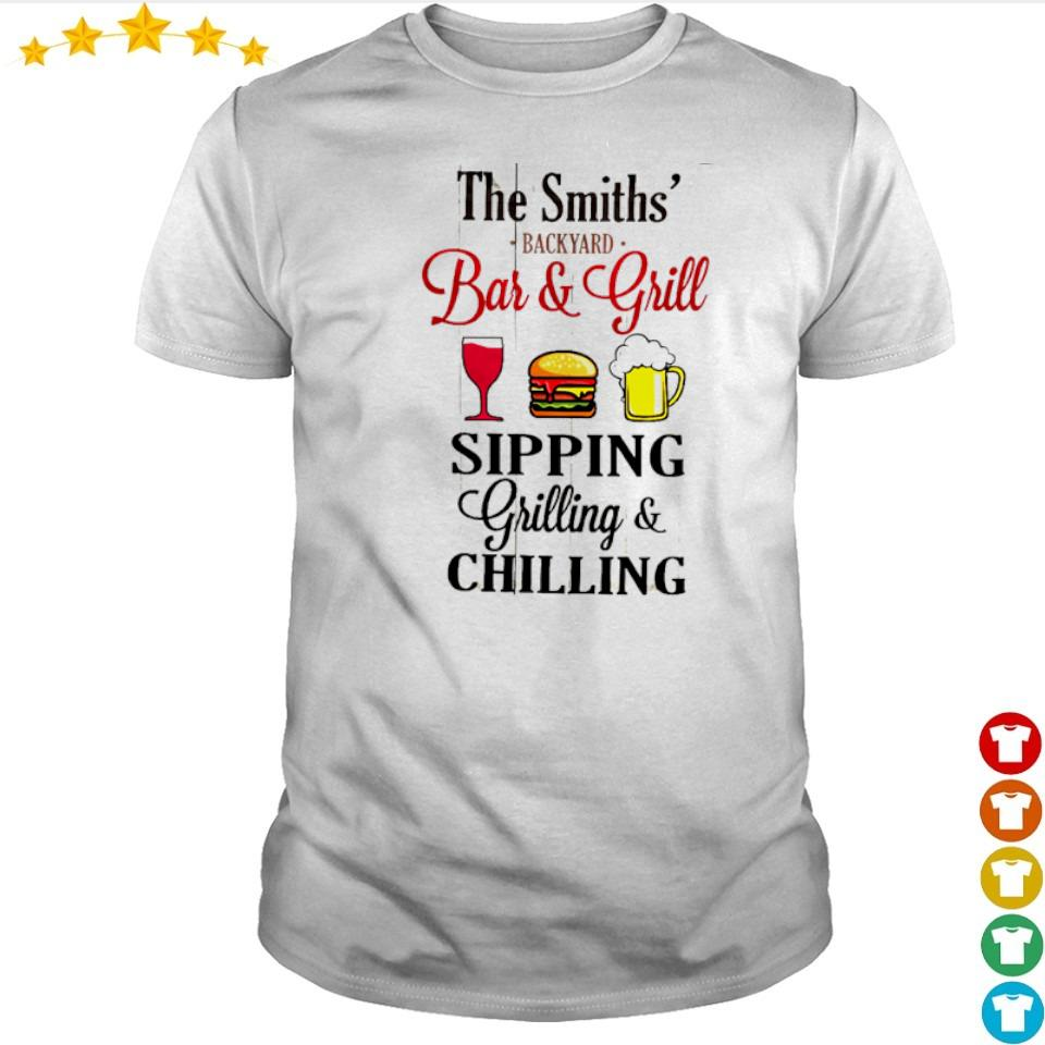 The smiths' backyard bar and girll shipping grilling and chilling shirt