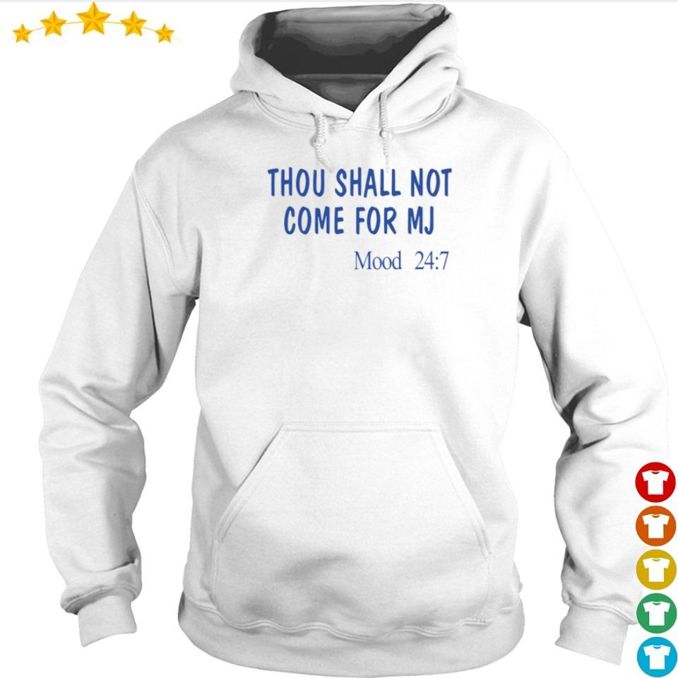 Thou sall not come for MJ Moode 247 s hoodie