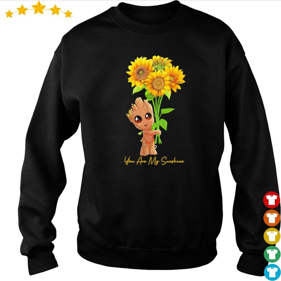 Baby Groot you are my sunshine s sweater