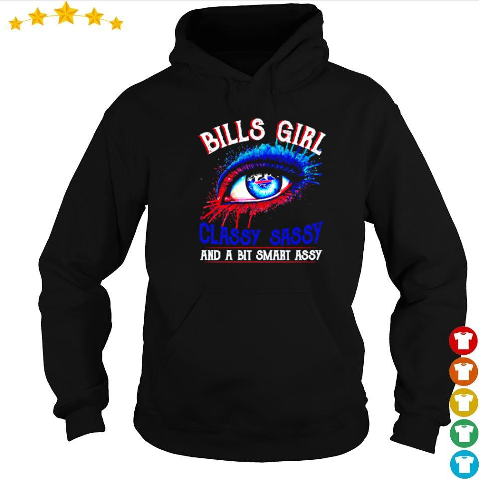 Buffalo Bills girl classy sassy and a bit smart assy s hoodie