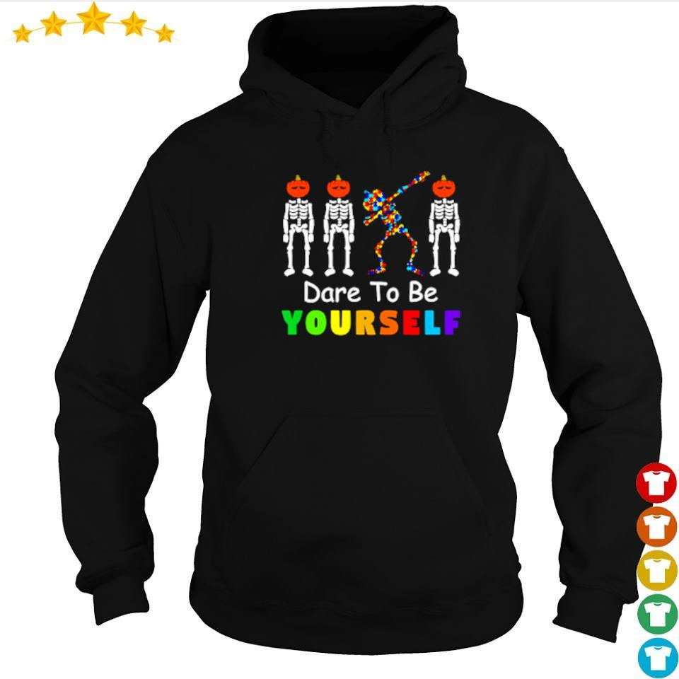 Dare to be yourself skeleton dabbing autism awareness s hoodie