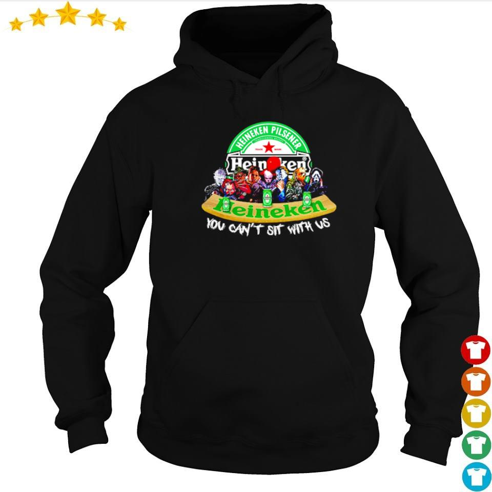Horror movie characters Heineken Pilsener you can't sit with us s hoodie