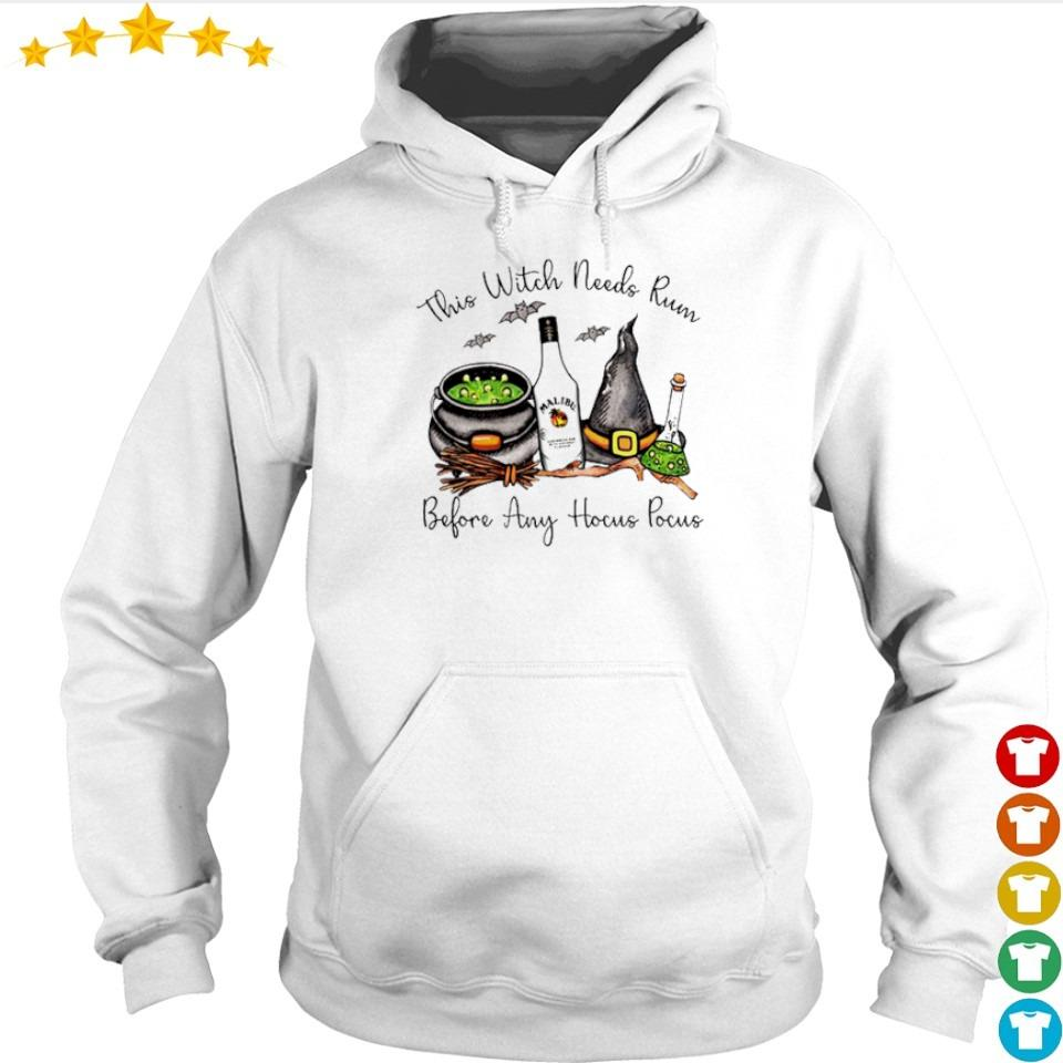 Malubu this Witch needs Rum before any Hocus Pocus s hoodie