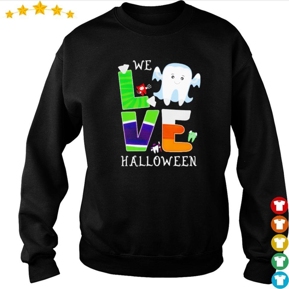 We love Halloween dental s sweater