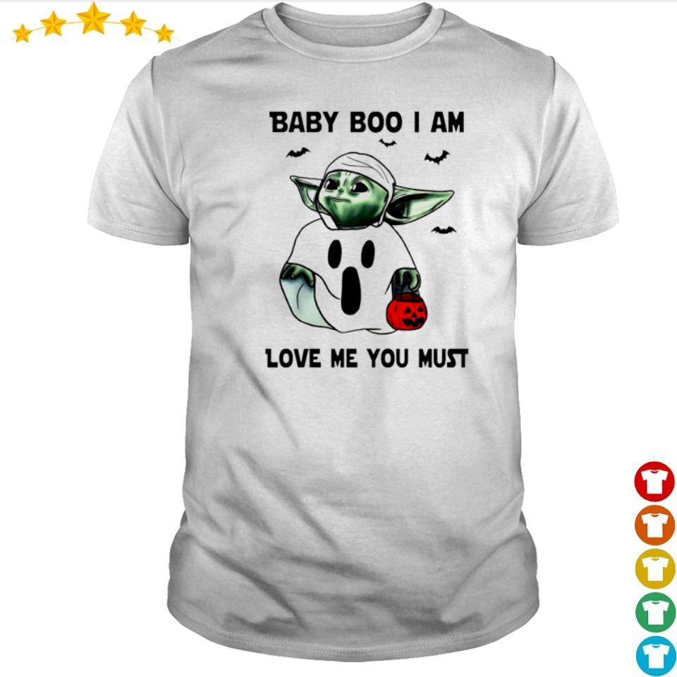 Baby Yoda baby boo I am love me you must shirt