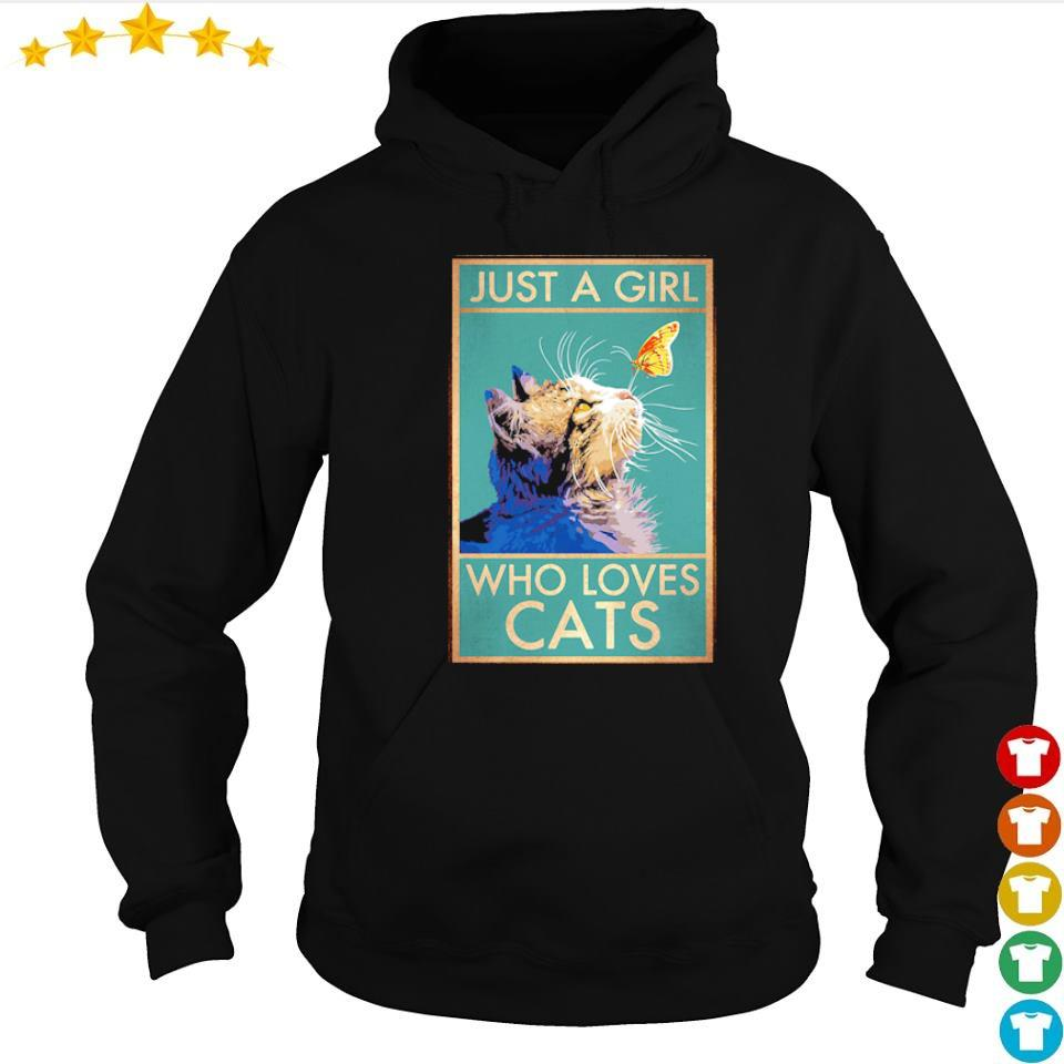 Cat and butterfly just a girl who loves cats s hoodie