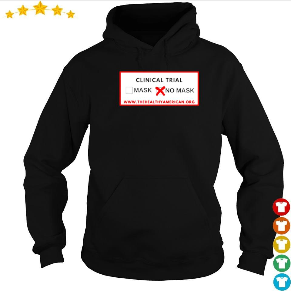 Clinical trial mask no mask thehealthyamerican s hoodie