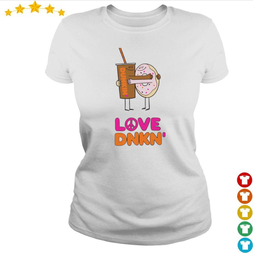 Dunkin' Donuts love Dnkn' s ladies