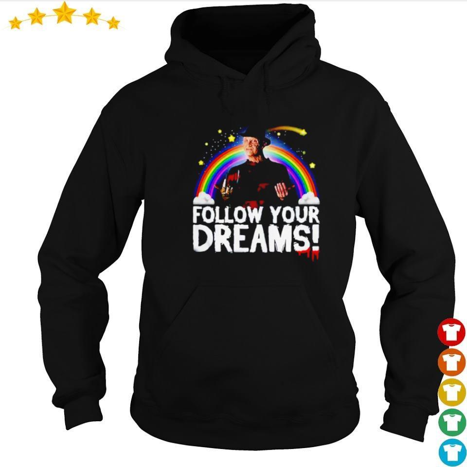 Freddy Krueger follow yours rainbow dreams s hoodie