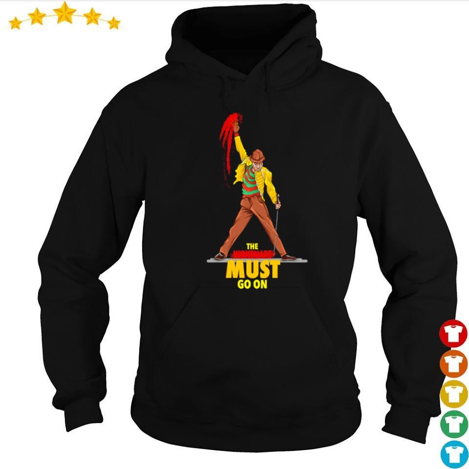 Freddy Krueger Freddie Mercury the nightmare must go on s hoodie