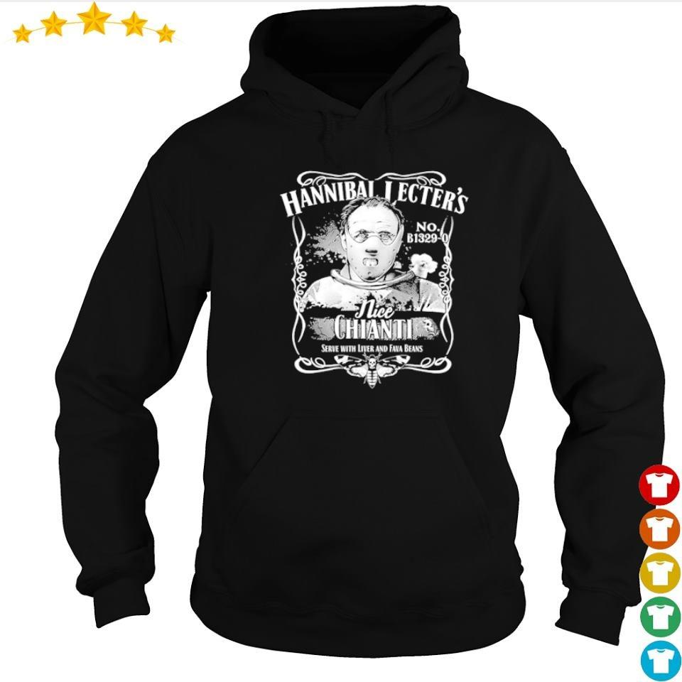 Hannibal Lecter's nice chianti serve with lover and beans s hoodie