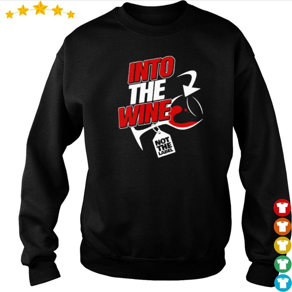 Into the wine not the label s sweater
