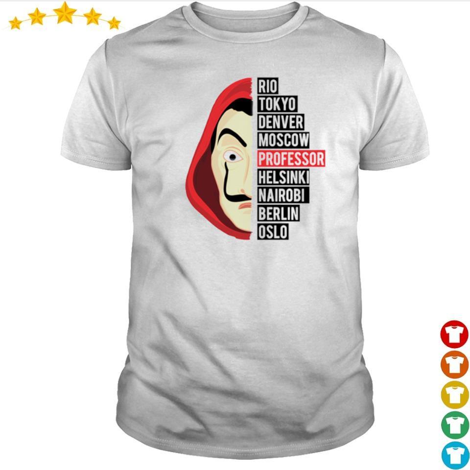 Money Heist Rio Tokyo Denver Moscow Professor shirt